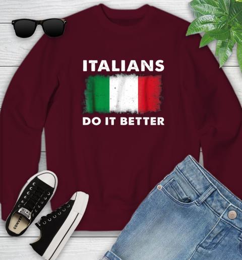 Italians Do It Better Youth Sweatshirt 4