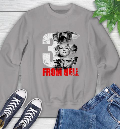 3 From Hell Sweatshirt 5