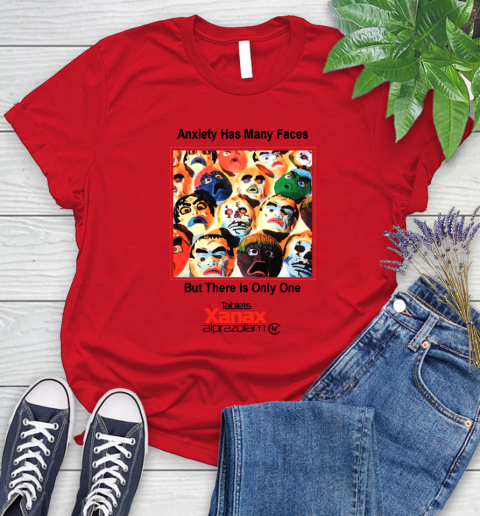 Anxiety Has Many Faces Xanax Promotional Shirt Women's T-Shirt 9