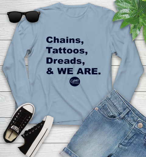 Penn State Chains Tattoos Dreads And We Are Youth Long Sleeve 6
