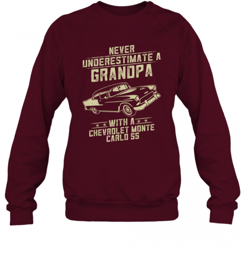 Chevrolet Monte Carlo SS Lover Gift  Never Underestimate A Grandpa Old Man With Vintage Awesome Cars Sweatshirt