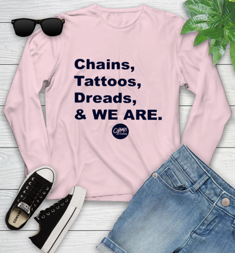 Penn State Chains Tattoos Dreads And We Are Youth Long Sleeve 7