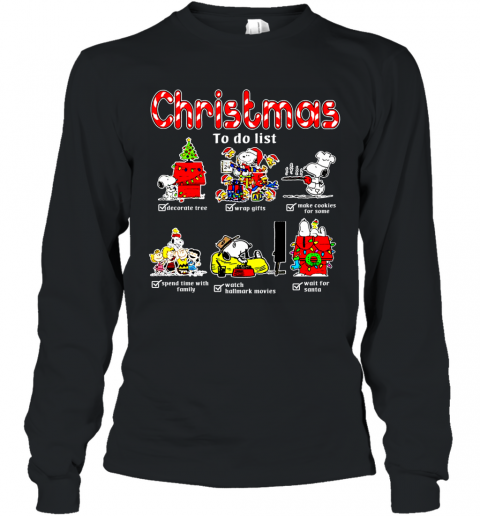 Christmas To Do List Snoopy Woodstock Ugly Long Sleeve T-Shirt