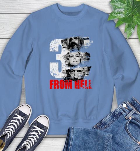 3 From Hell Sweatshirt 11