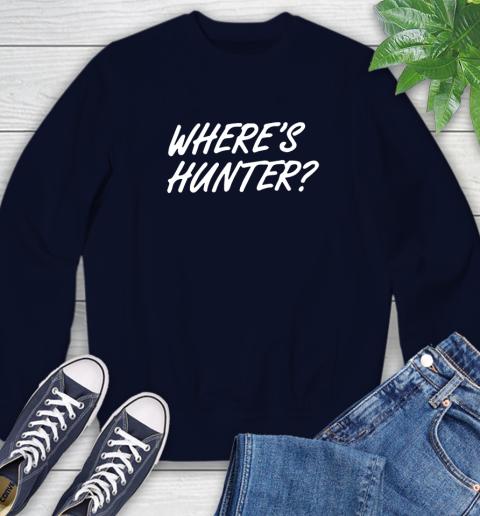 Where Is Hunter Sweatshirt 2