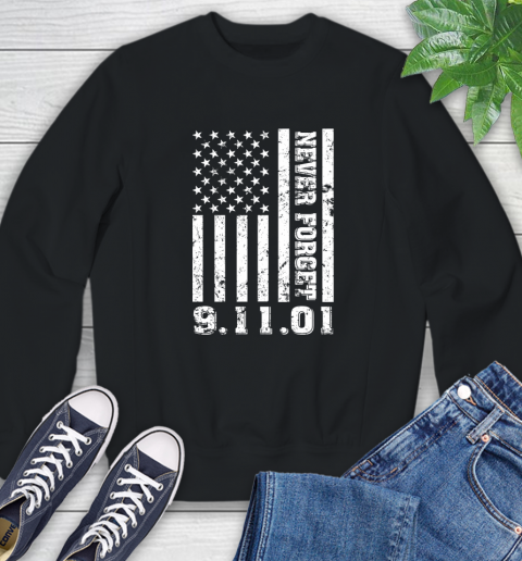 Never Forget Patriotic 911 American Flag Sweatshirt