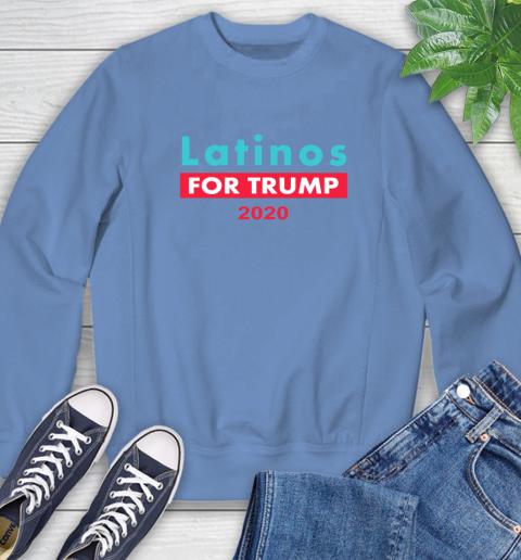 Latinos Trump 2020 Sweatshirt 11