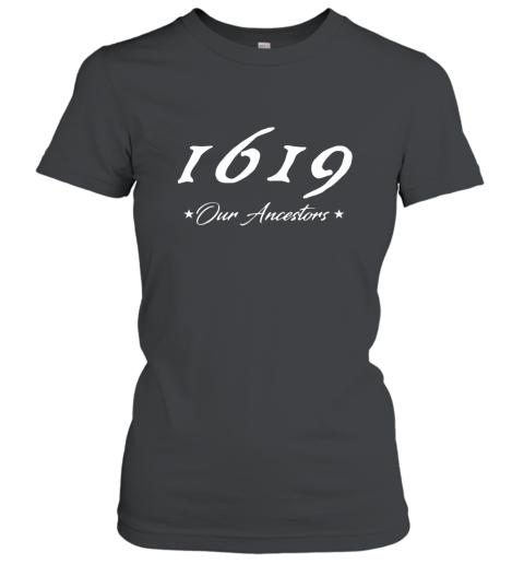 1619 Our Ancestors Womens T Shirt