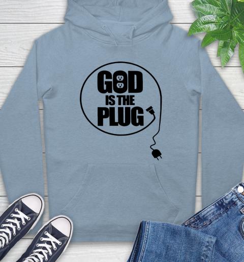 God is the plug Hoodie 6