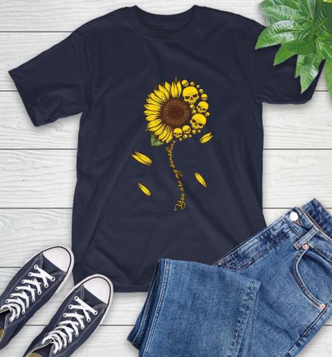 Skull You are my sunshine T-Shirt 4