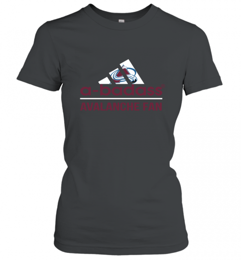 NHL A Badass Colorado Avalanche Fan Adidas Hockey Sports Women's T-Shirt