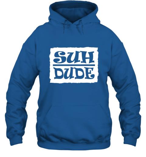 Suh Dude Funny Internet Meme T shirt Hoodie