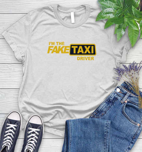 I am the Fake taxi driver Women's T-Shirt 1