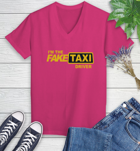 I am the Fake taxi driver Women's V-Neck T-Shirt 9