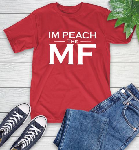 Impeach The Mf T-Shirt 11