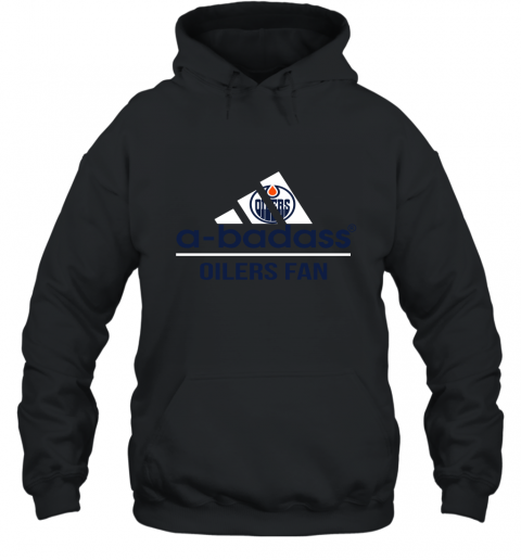 NHL A Badass Edmonton Oilers Fan Adidas Hockey Sports Hoodie