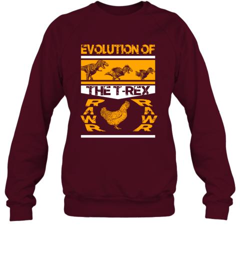 Funny Dinosaur Gift Evolution Of The T Rex Rawr Chicken Sweatshirt