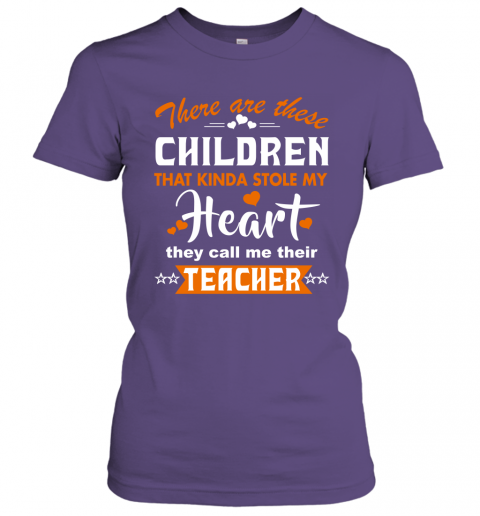Funny Teacher Shirt There Are These Children That Kinda Stole my Heart Women Tee
