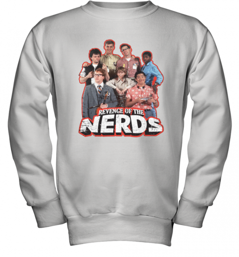 REVENGE OF THE NERDS  GROUP OF NERDS Youth Sweatshirt