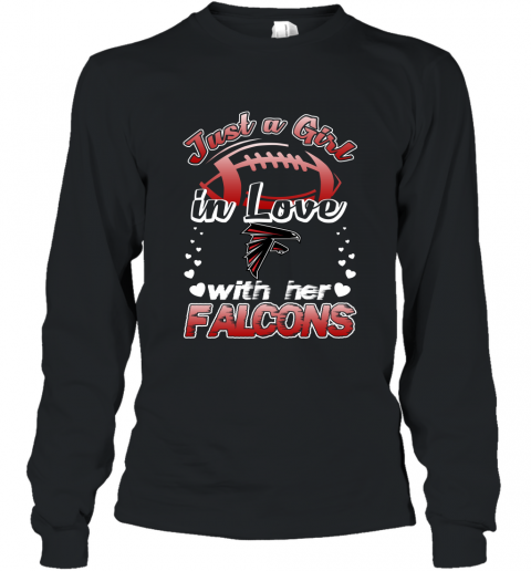 Just A Girl In Love With Her Atlanta Falcons Football Long Sleeve T-Shirt