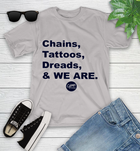 Penn State Chains Tattoos Dreads And We Are Youth T-Shirt 10