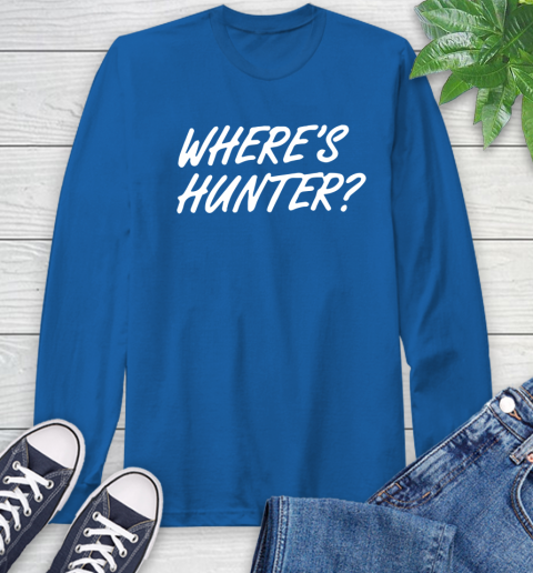 Where Is Hunter Long Sleeve T-Shirt 10