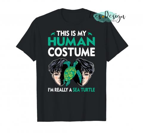 This Is My Human Costume I M Really A Sea Turtle Hp T-Shirt