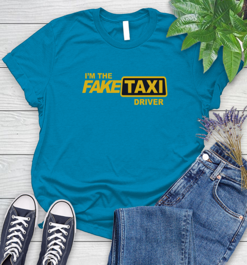 I am the Fake taxi driver Women's T-Shirt 7