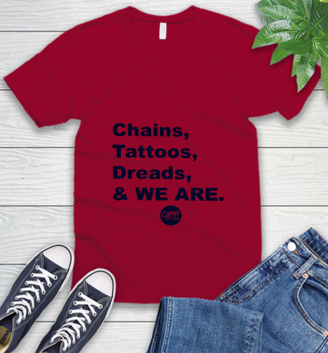 Penn State Chains Tattoos Dreads And We Are V-Neck T-Shirt 5