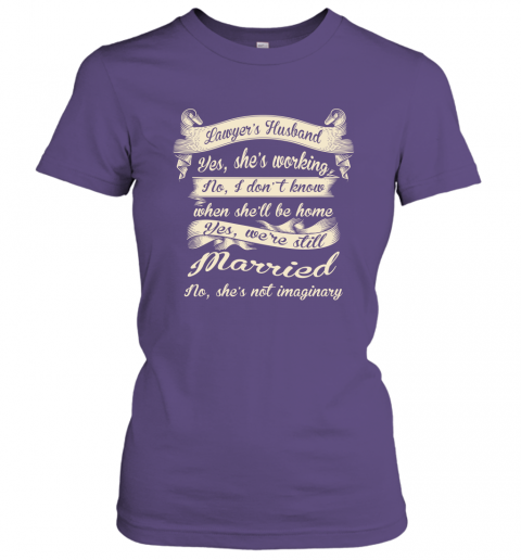 Gift For Lawyer's Husband Funny Married Couple Lawyer T shirt Women Tee