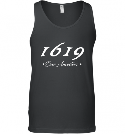 1619 Our Ancestors Tank Top
