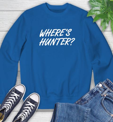 Where Is Hunter Sweatshirt 9
