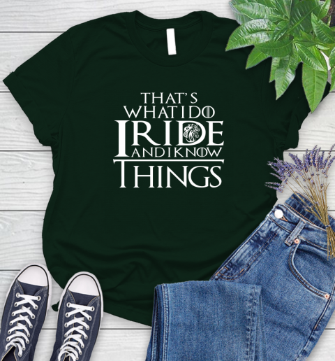 That's What I Do I Ride And I Know Things Horse Riding Women's T-Shirt 6