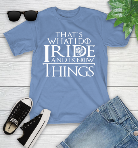That's What I Do I Ride And I Know Things Horse Riding Youth T-Shirt 15